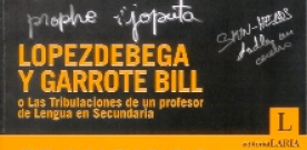 Lopezdebega y GarroteBill…