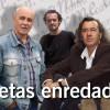 Miguel Rojo, José Luis Piquero, Fernando Beltrán: Poetas enredados