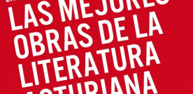 Encuesta: Las mejores obras de la literatura asturiana