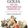 Historia golfa de las monarquías hispánicas