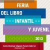 Feria del libro infantil y juvenil 2013 (Programa. CMI Pumarín Gijón-Sur, del 6 al 13 de diciembre)