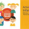 """Actividades Infantiles en la Biblioteca de Asturias y en la """"Jovellanos"""" de Gijón"""