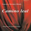 """""""Camino Leal"""", de Francisco Martínez Allende, en la Biblioteca de Asturias"""
