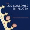 """Presentacion del libro """"Los borbones en pelota"""""""