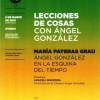Ángel González en la esquina del tiempo
