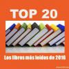 Los libros más leídos en nuestras bibliotecas (2016)