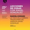 """Marcela Romano en """"Lecciones de Cosas con Ángel González"""""""