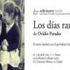 Presentación de 'Los días raros' de Ovidio Paredes