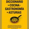 Presentación del 'Diccionario de cocina y gastronomía de Asturias' de Eduardo Méndez Riestra