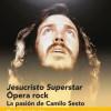 Presentación de 'Jesucristo Superstar: la pasión de Camilo Sesto' de Marta García Sarabia