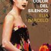Elia Barceló presenta 'El color del silencio'