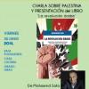 Charla sobre Palestina y presentación en Grado del libro 'La revolución árabe'
