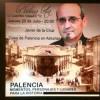 Presentación de 'Palencia: momentos, personajes y lugares para la Historia (1808-1935)' de Javier de la Cruz