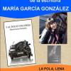 Presentación de 'Y al polvo volverás' de María García González