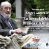 Homenaje a Ángel González diez años después de su fallecimiento