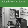 Presentación de 'Años de mayor cuantía' de Tomás Sánchez Santiago
