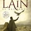 Francisco Narla presenta 'Laín. El bastardo'