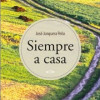 Presentación de 'Siempre a casa' de José Junquera Peña