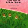 Presentación de 'Tres tigres per un trigal' de Francisco Álvarez Velasco