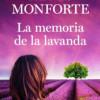 Presentación de 'La memoria de la lavanda' de Reyes Monforte