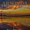Dora Méndez presenta 'Arminda y las luces en el océano'