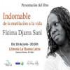 Presentación de 'Indomable. De la mutilación a la vida' de Fátima Djarra Sani