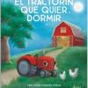 El tractorín que quier dormir