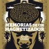 Presentación de 'Memorias de un magnetizador' de Jorge Ordaz