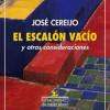 José Cereijo presenta 'El escalón vacío y otras consideraciones'