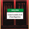 Presentación de 'Como la muda al sol d'una llagartesa' de Berta Piñán