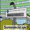 Borja Balbuena presenta 'Superhéroes sin superpoderes'