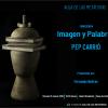 Imagen y palabras: Conferencia de Pep Carrió
