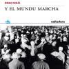 Presentación de 'Y el mundu marcha' de Diego Solís