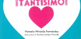 Presentación de 'Tantísimo' de Manuela Miranda Fernández