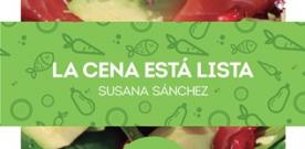 Presentación de 'La cena está lista' de Susana Sánchez