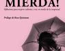 Presentación de '¡A La Mierda! Reflexiones para mujeres valientes, o no, en medio de la tempestad'