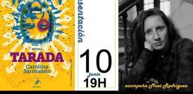 Presentación de 'Tarada' de Carolina Sarmiento