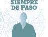 Miguel Barrero presenta 'Siempre de paso'