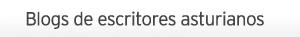 Listado de blogs de autores asturianos, ordenados alfabéticamente.